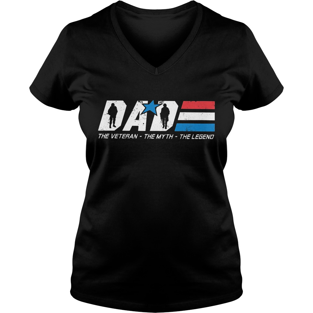 Dad - The Veteran The Myth The Legend Shirt Ladies V-Neck