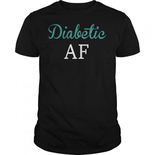 Diabetic AF shirt