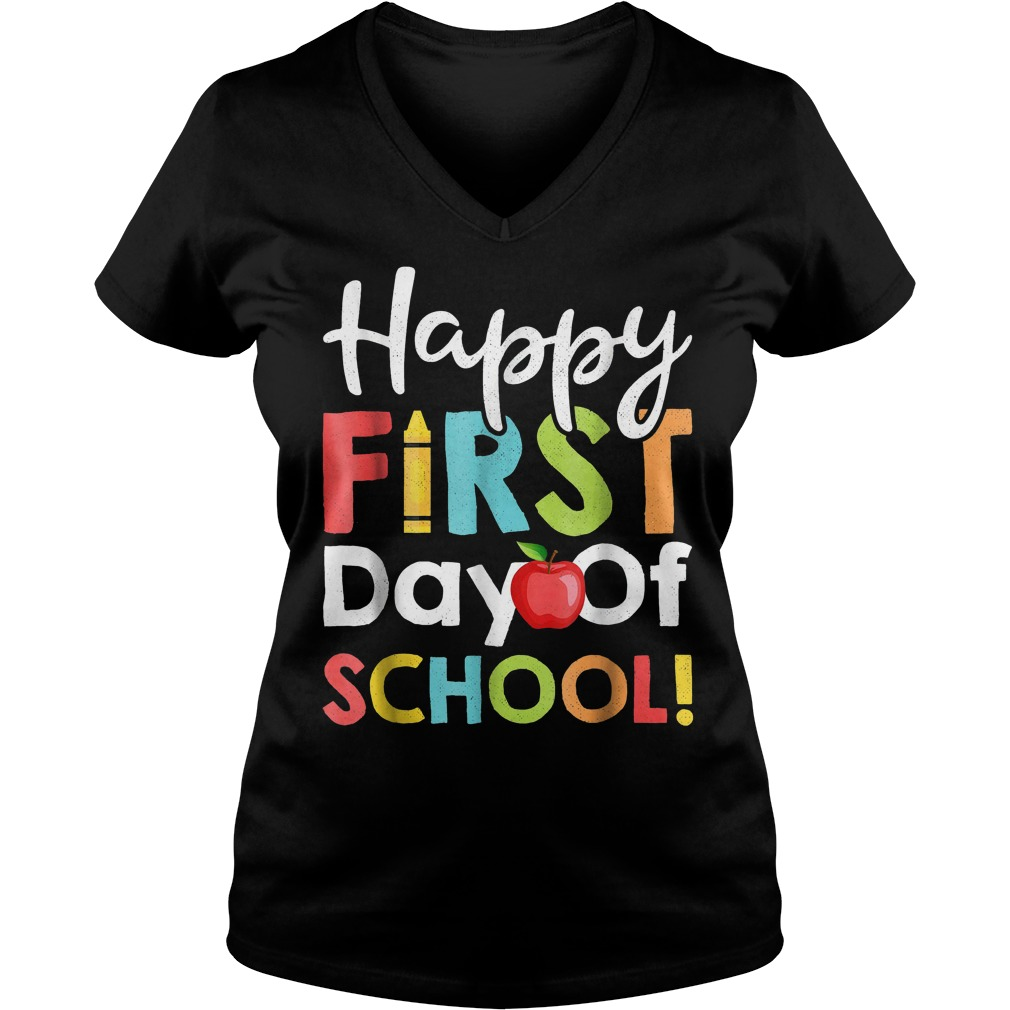 Happy First Day of School Shirt Ladies V-Neck