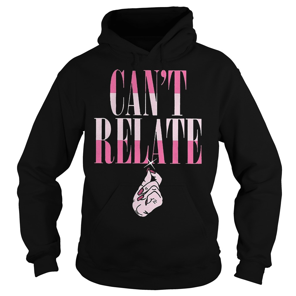Jeffree Star Can't Relate shirt Hoodie