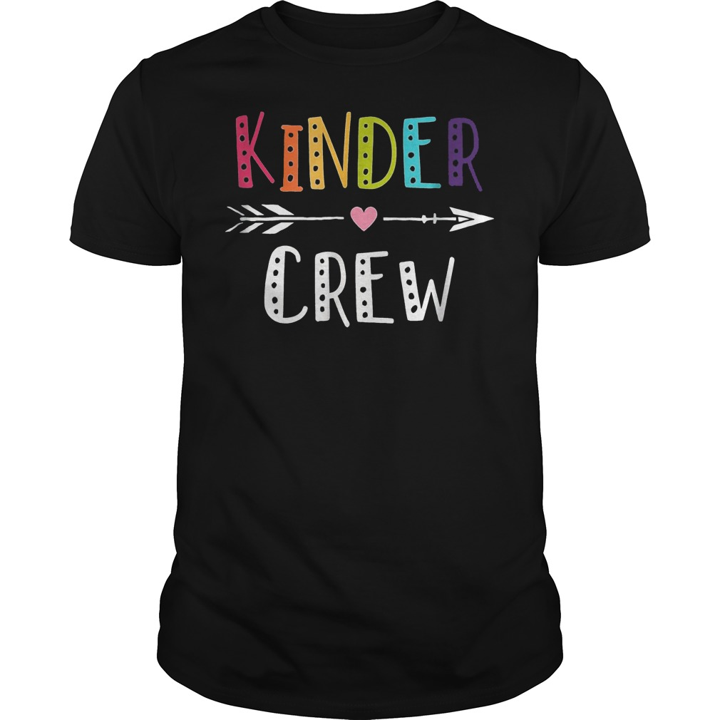 Kinder Crew Kindergarten Teacher Shirt