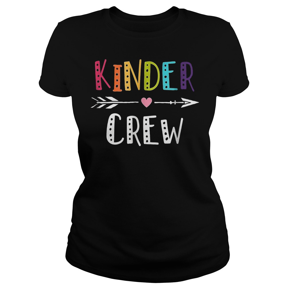 Kinder Crew Kindergarten Teacher Shirt Classic Ladies Tee