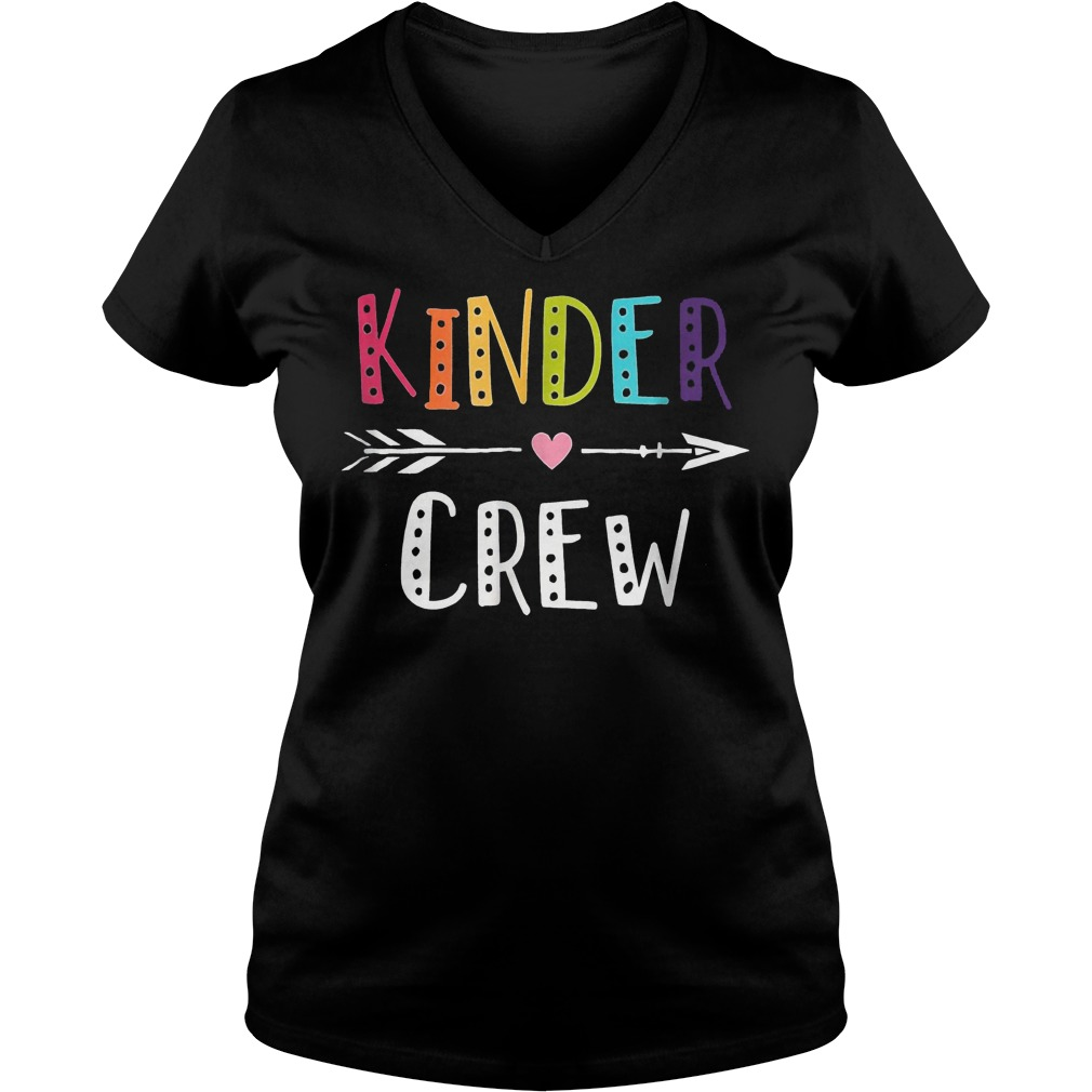 Kinder Crew Kindergarten Teacher Shirt Ladies V-Neck