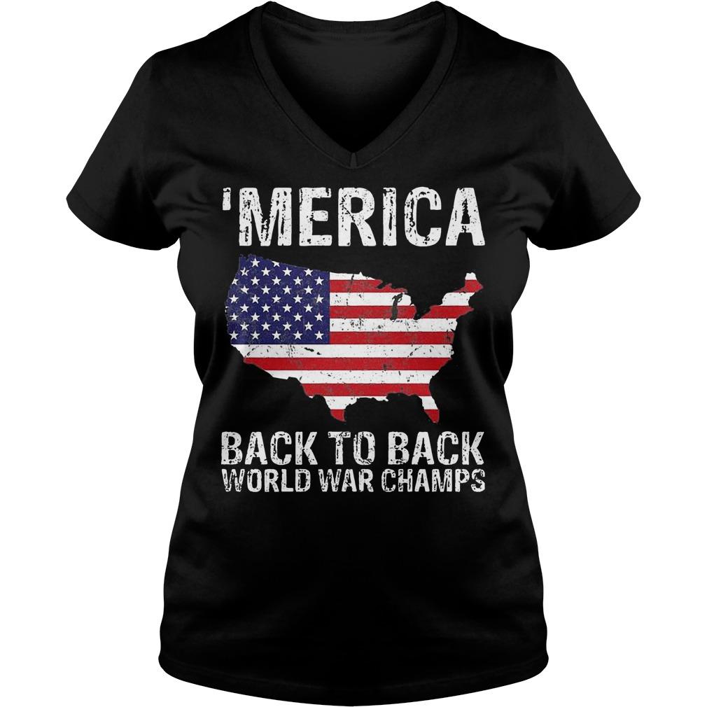 Merica Back To Back World War Champ shirt Ladies V-Neck