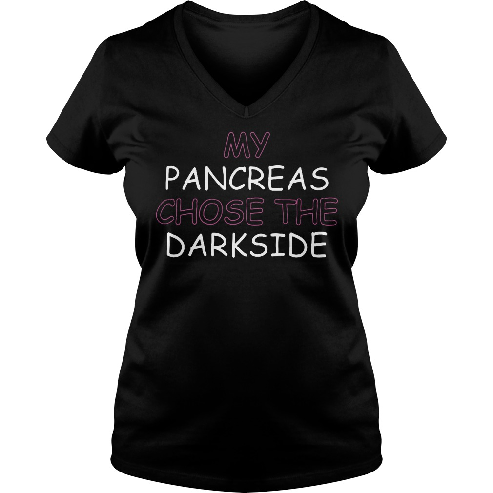 My Pancreas Chose The Darkside T-Shirt Ladies V-Neck