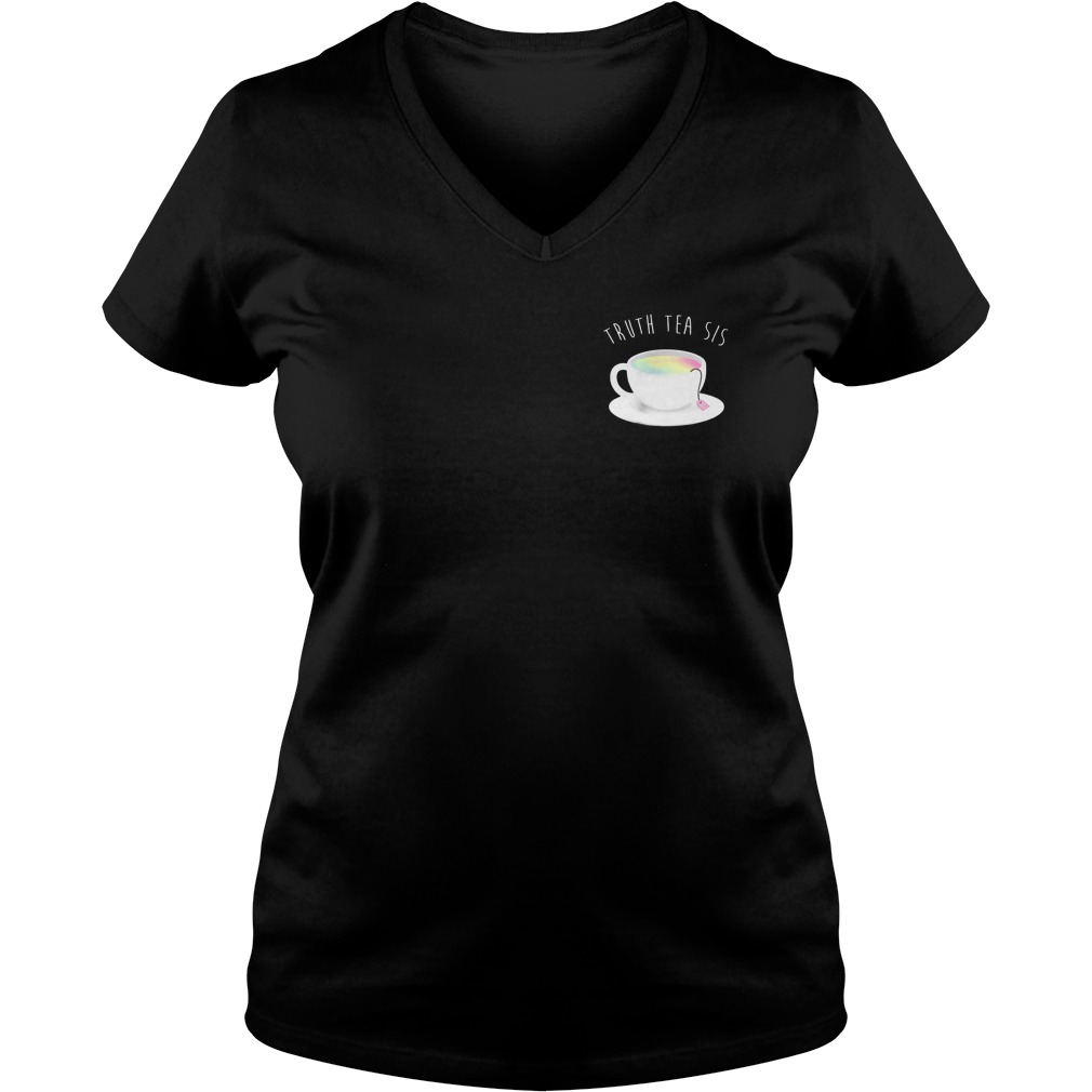 Ryland Adams Truth Tea Sis Shirt Ladies V-Neck