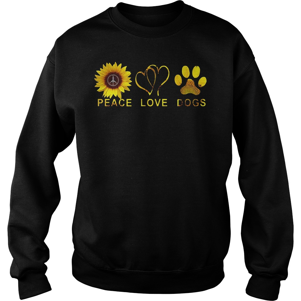 Sunflower Peace Love Dog Shirt Sweatshirt Unisex