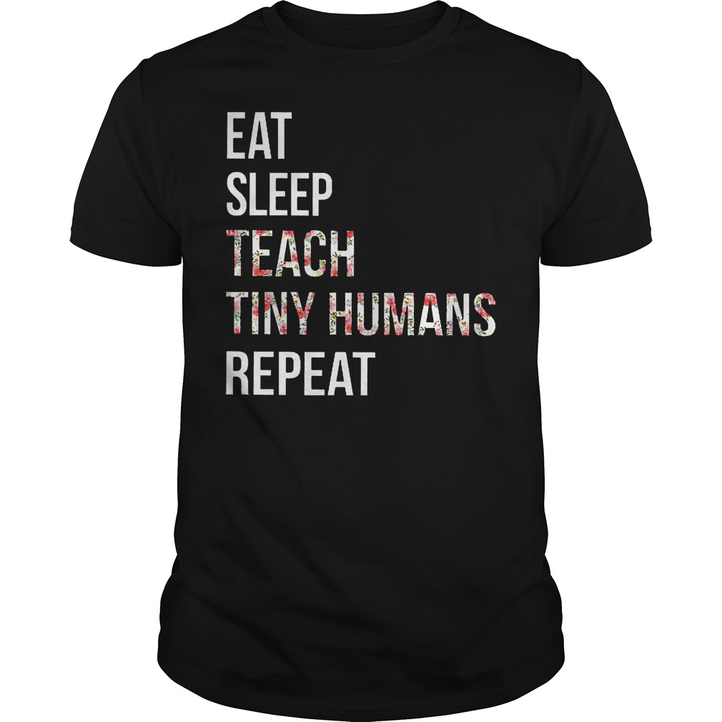 Teacher Hippie Eat Sleep Teach Tiny Humans Repeat Shirt
