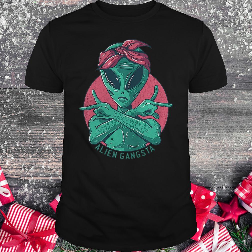 Alien Gangsta shirt