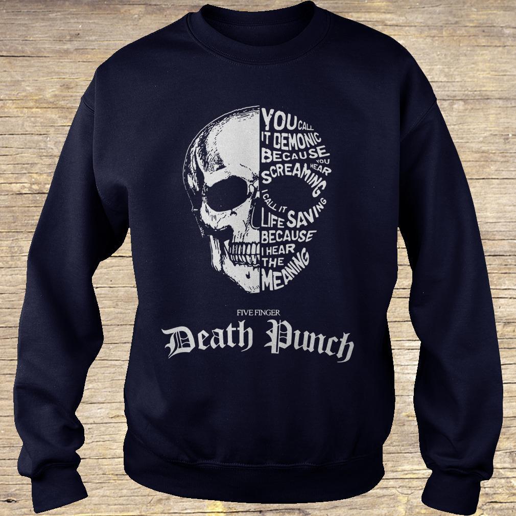 6833e422e03d Death Punch demonic hear screaming saving i hear the meaning shirt