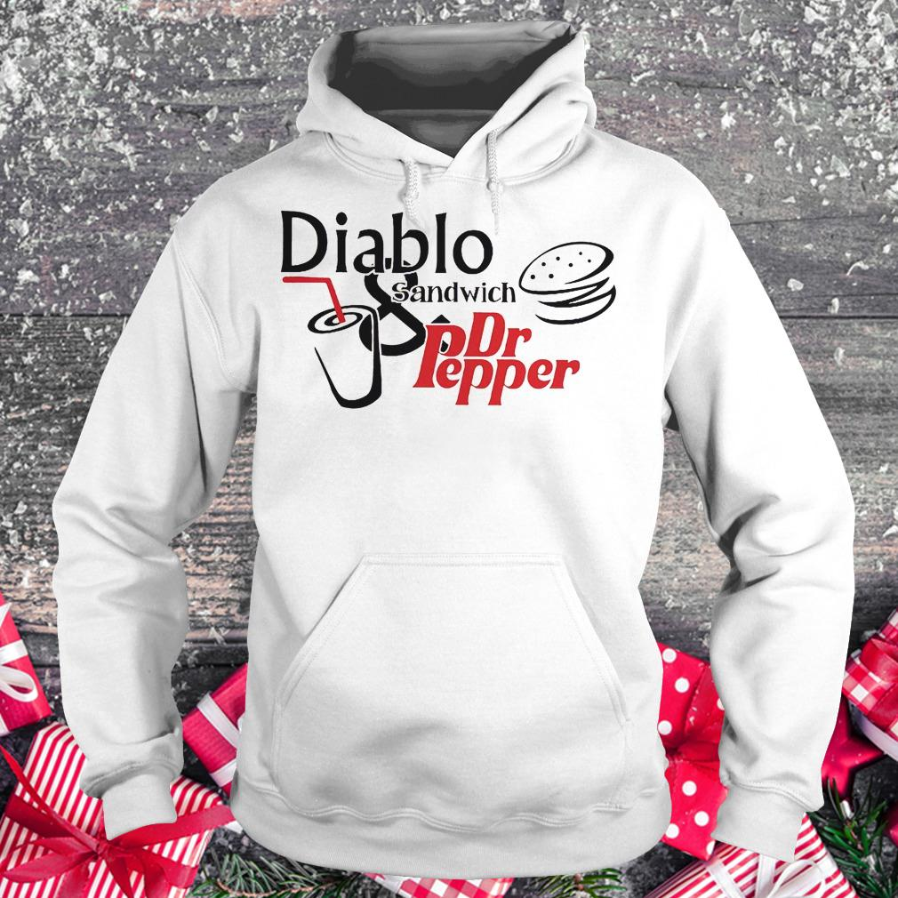 Diablo sandwich and Dr Pepper shirt Hoodie