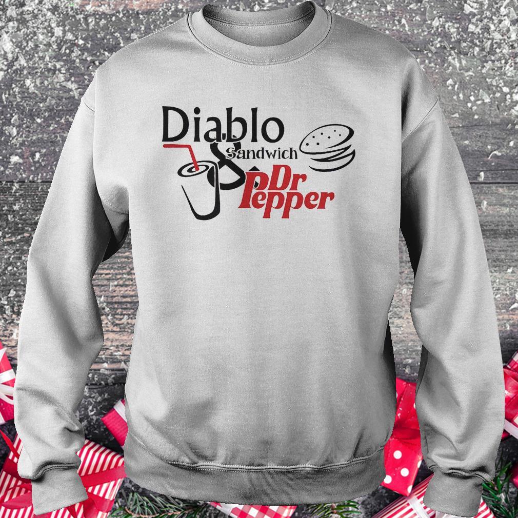 Diablo sandwich and Dr Pepper shirt Sweatshirt Unisex