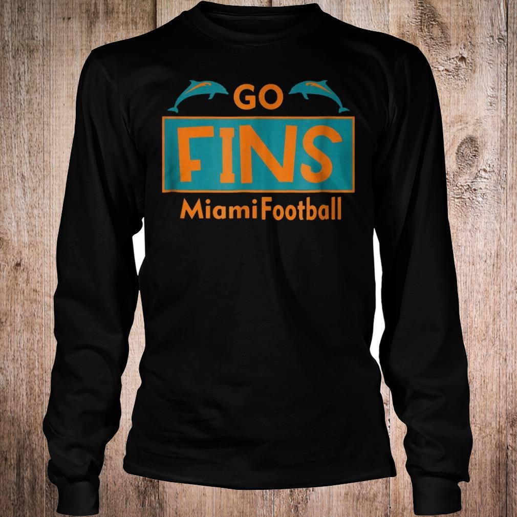 Go Fins Miami Football dolphin shirt Longsleeve Tee Unisex