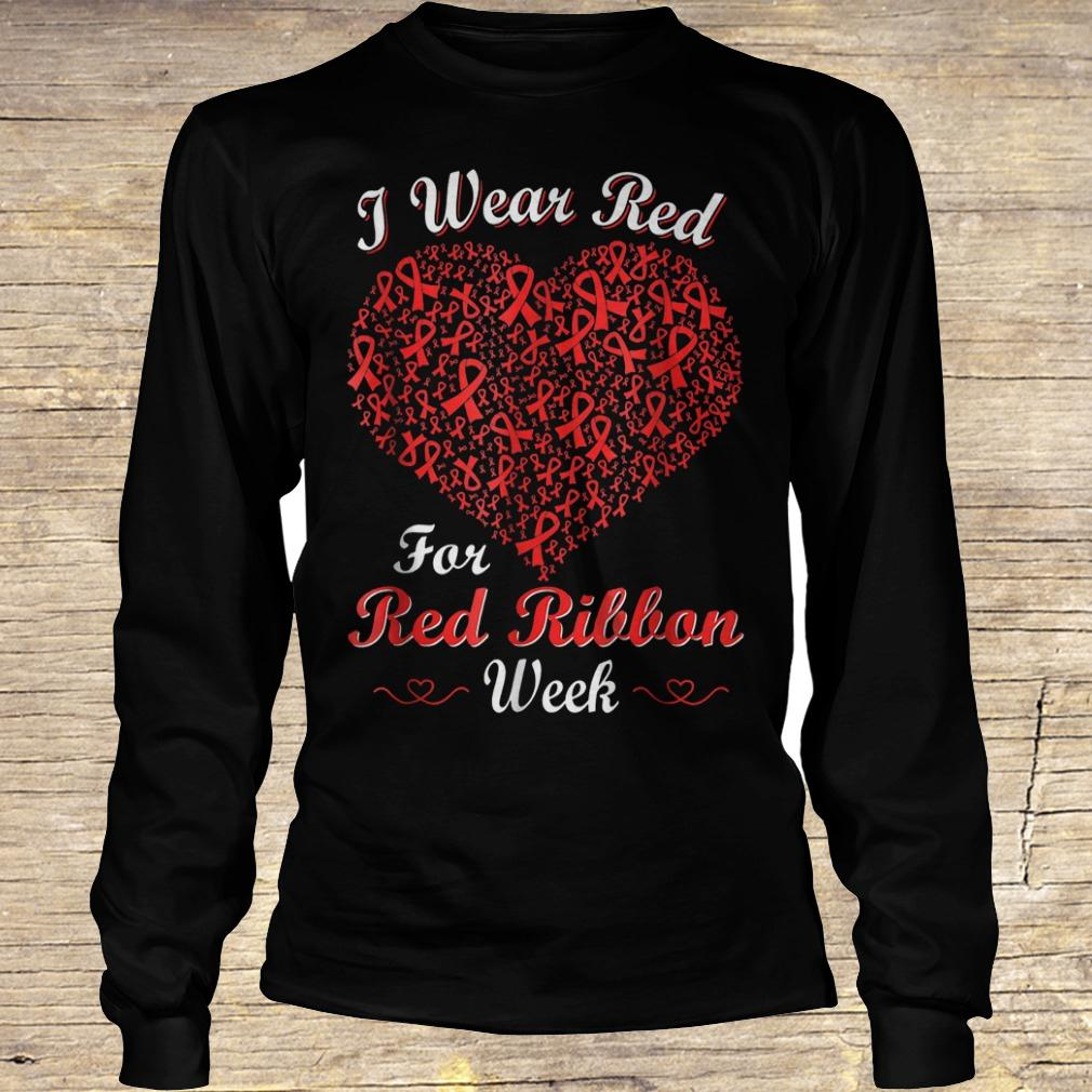 I wear red for red ribbon week love support shirt Longsleeve Tee Unisex