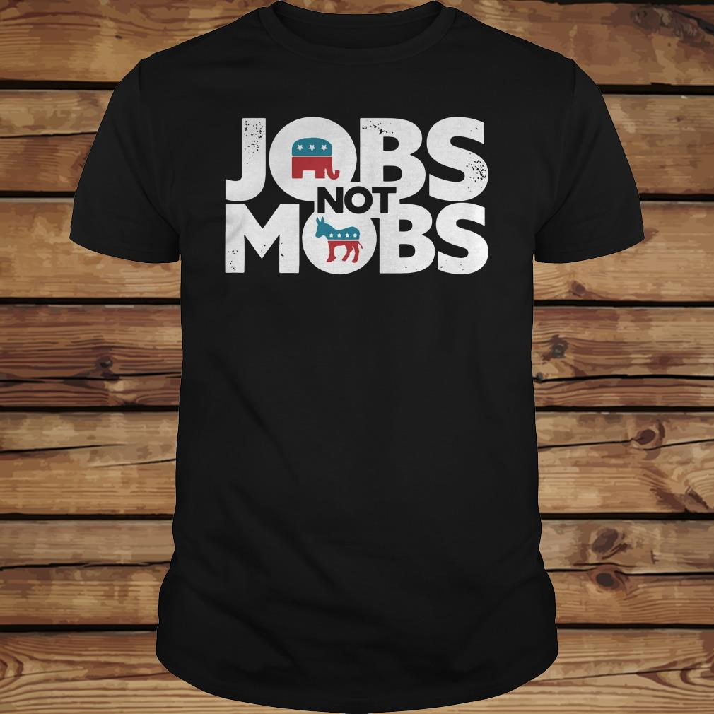 JOBS not MOB shirt Classic Guys / Unisex Tee