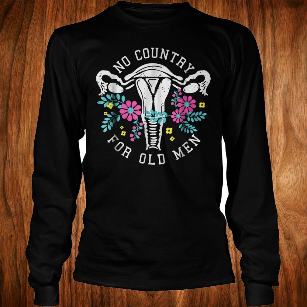 No country for old men shirt Longsleeve Tee Unisex
