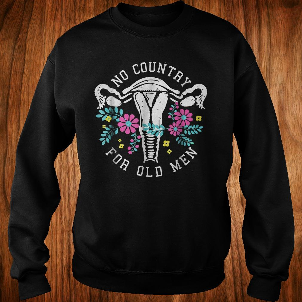 No country for old men shirt Sweatshirt Unisex