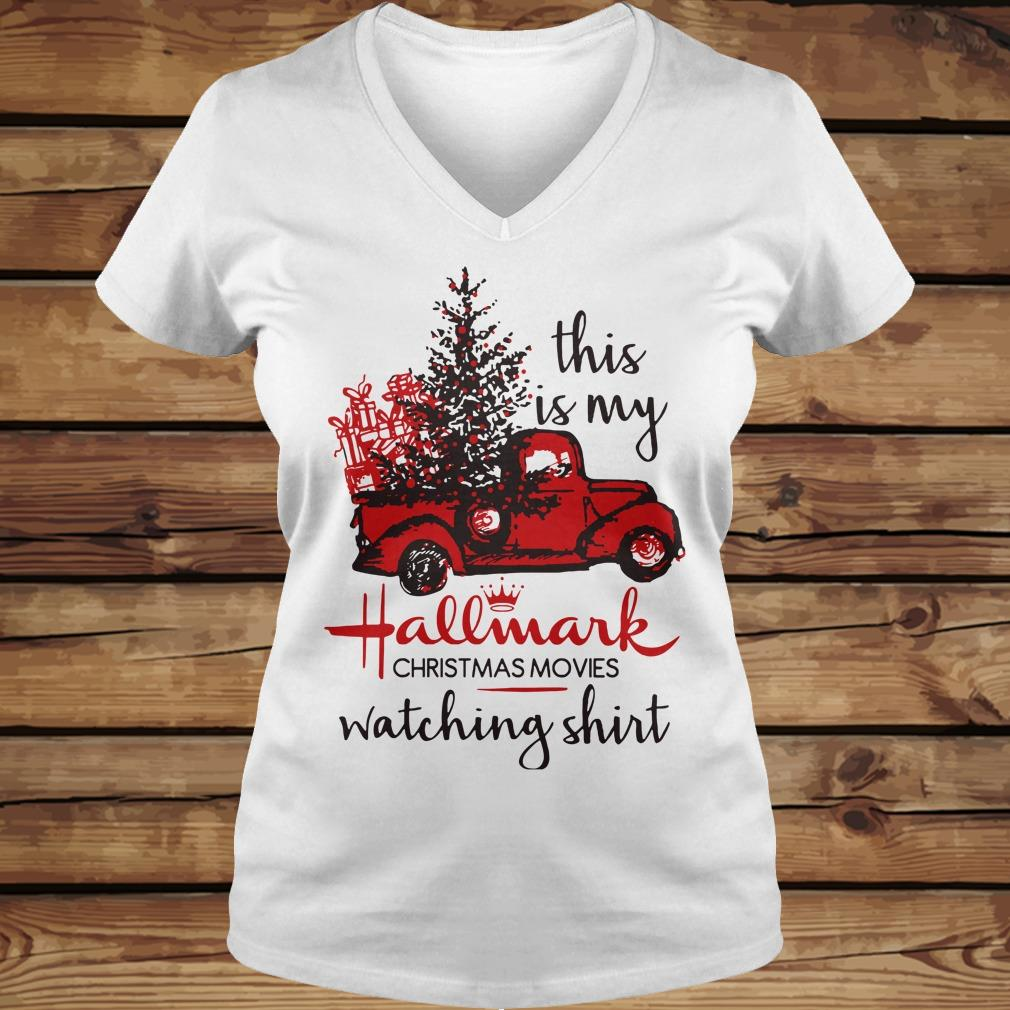 This is my Hallmark christmas movies watching shirt Ladies V-Neck