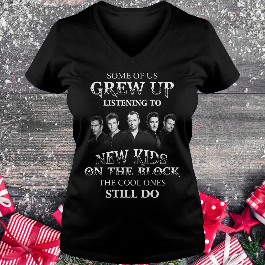 Awesome Some of us grew up listening to New Kids On The Block the cool ones still do shirt Ladies V-Neck