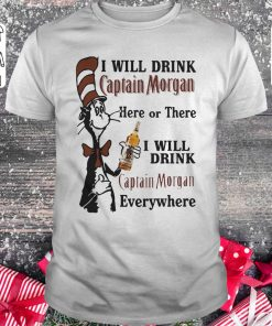 Dr Seuss I Will Drink Captain Morgan Here Or There I Will Drink Captain Morgan Every Whrere Classic Guys Unisex Tee 1.jpg