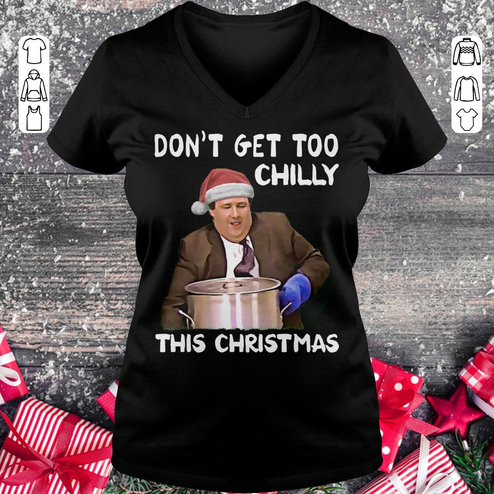 Funny The Office Don't get too chilly this christmas shirt Ladies V-Neck