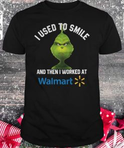 Hot Grinch I Used To Smile And Then I Worked At Walmart Shirt Sweater Classic Guys Unisex Tee 1.jpg