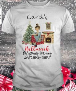Nice Carol S This Is My Hallmark Christmas Movie Watching Shirt Classic Guys Unisex Tee 1.jpg
