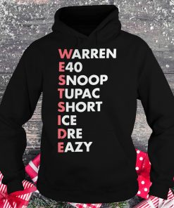 Nice Westside Warren E40 Snoop Tupac Short Ice Dre Eazy shirt