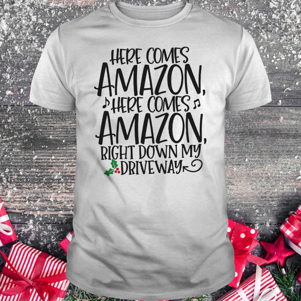 Offical Here comes Amazon Right down my driveway shirt Classic Guys / Unisex Tee