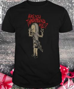 Official Cornholio Beavis And Butthead Are You Threatening Me Shirt Classic Guys Unisex Tee 1.jpg