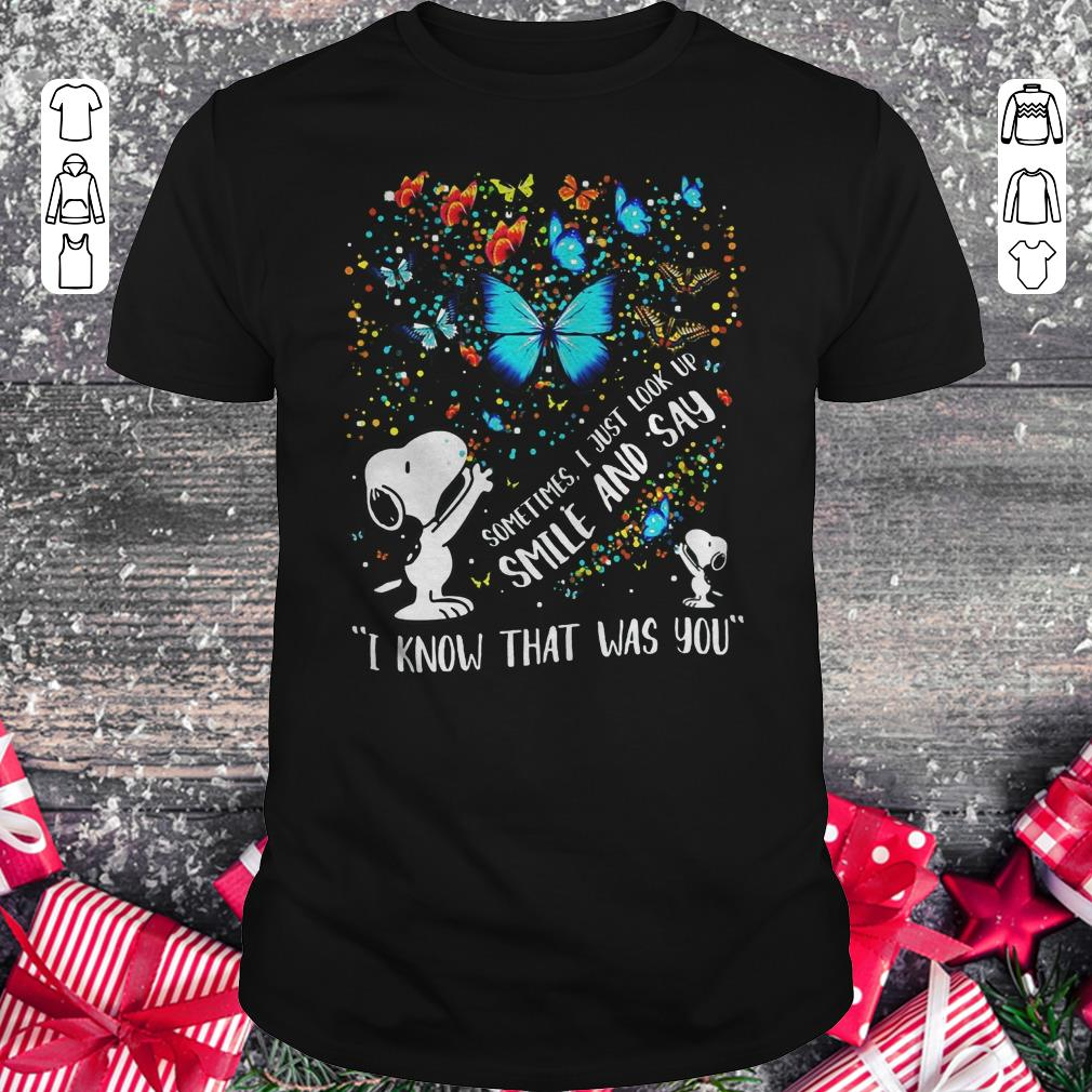 Official Snoopy Butterfly Sometimes I Just Look Up Smile And Say I Know That Was You Shirt Classic Guys Unisex Tee 1.jpg