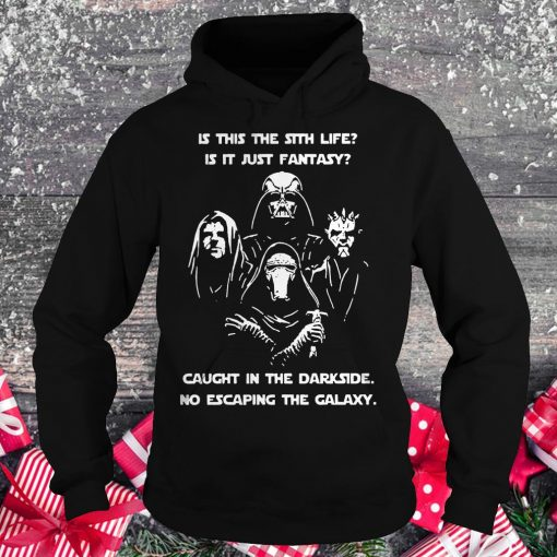 Official Star War is this the sith life, or is it fantasy Caught in the Dark side, no escaping the galaxy shirt