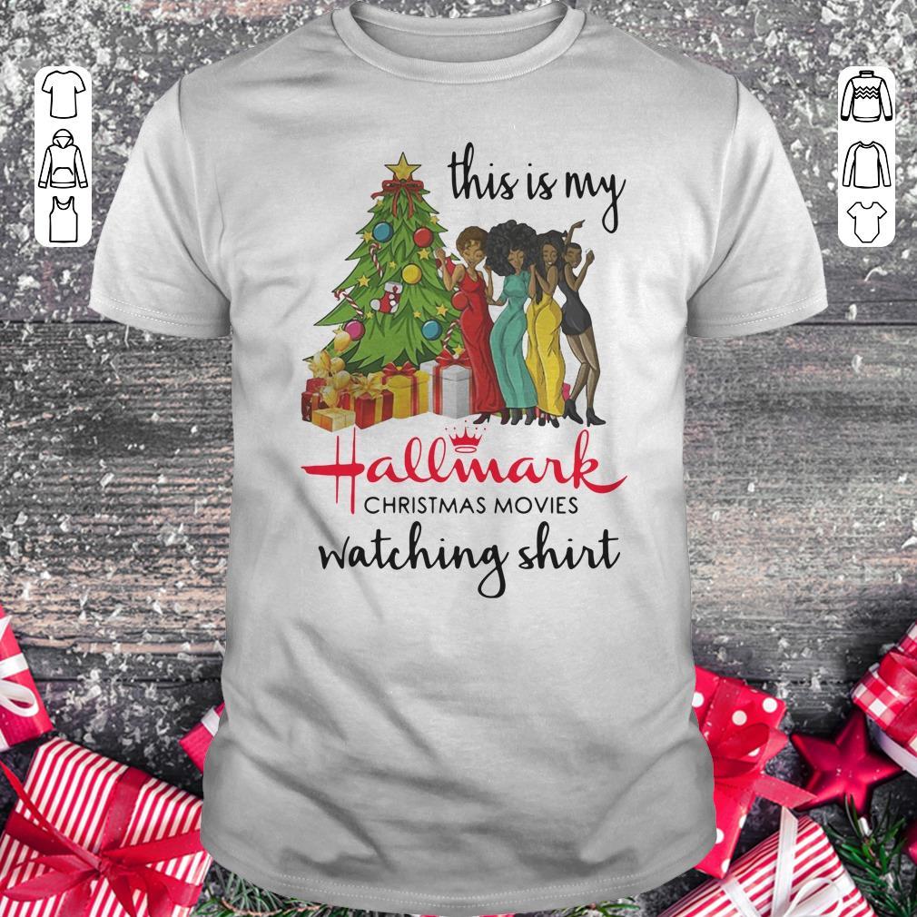 Official This Is My Black Girls Hallmark Christmas Movie Watching Shirt Classic Guys Unisex Tee 1.jpg