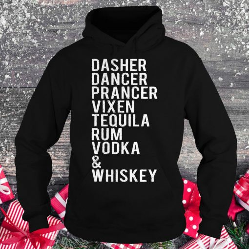Original Dasher dancer prancer vixen tequila rum vodka whiskey shirt