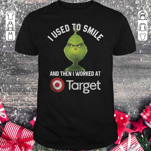 Original Grinch I Used To Smile And Then I Worked At Target Shirt Classic Guys Unisex Tee 1.jpg