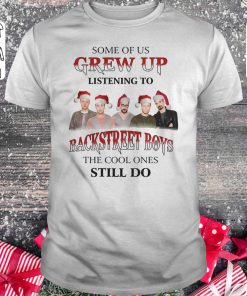 Original Some Of Us Grew Up Listening To Backstreet Boys The Cool Ones Still Do Shirt Classic Guys Unisex Tee 1.jpg
