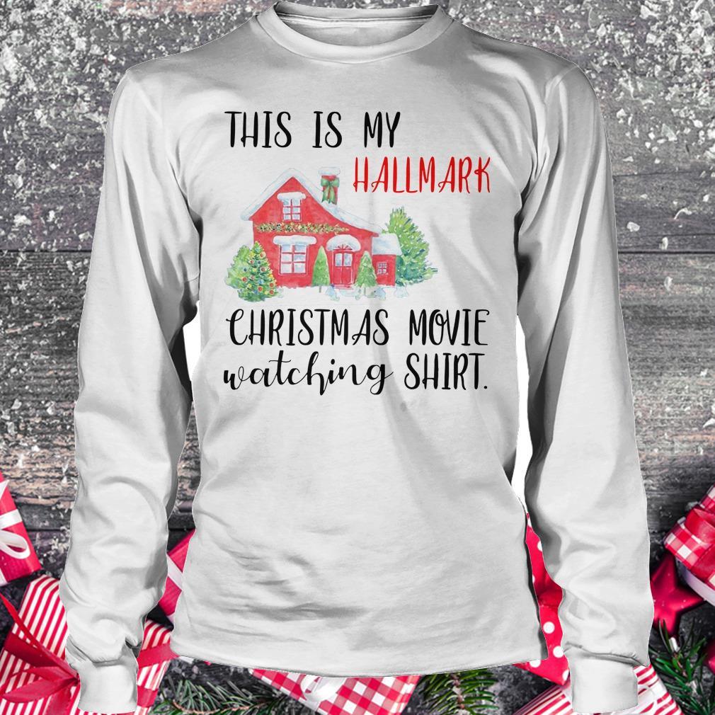 Original This is my Hallmark christmas movie watching shirt Longsleeve Tee Unisex