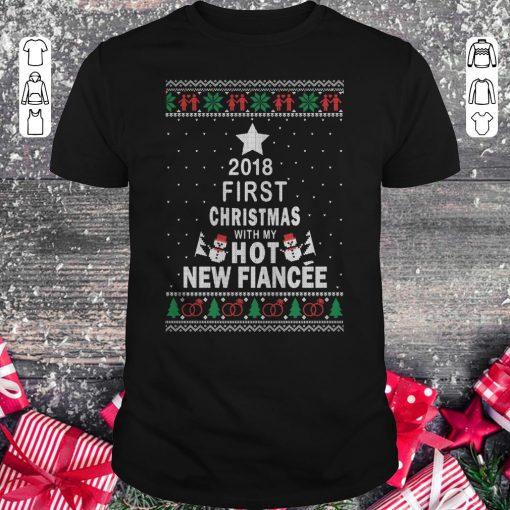 Premium 2018 First Christmas With My Hot New Fiance Shirt Classic Guys Unisex Tee 1.jpg