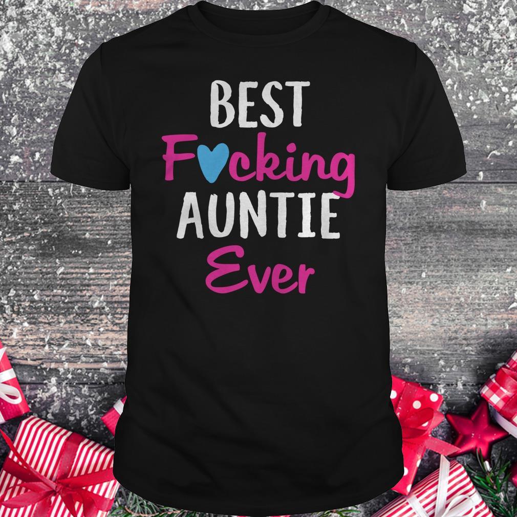 Premium Best fucking auntie ever shirt Classic Guys / Unisex Tee