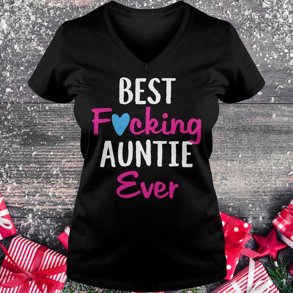 Premium Best fucking auntie ever shirt Ladies V-Neck