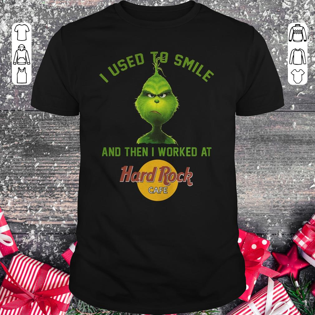 Premium Grinch I Used To Smile And Then I Worked At Hard Rock Cafe Shirt Classic Guys Unisex Tee 1.jpg