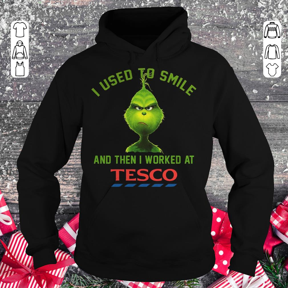 Premium I used to smile and then i worked at Tesco shirt Hoodie