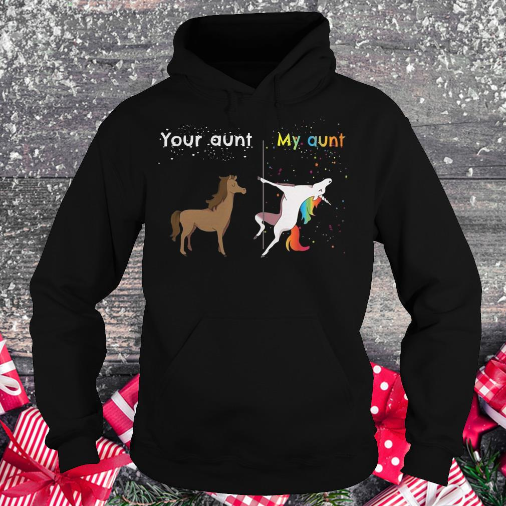 Premium Your aunt My aunt unicorn shirt