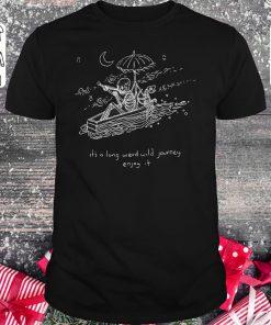 The Journeyman It S A Long Weird Wild Journey Enjoy It Shirt Classic Guys Unisex Tee 1.jpg