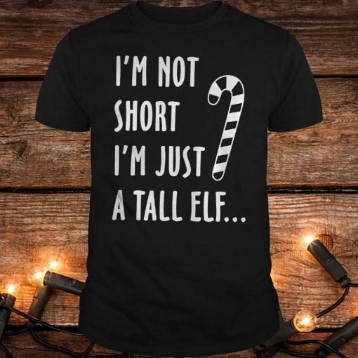 Top I M Not Short I M Just A Tall Elf Shirt Classic Guys Unisex Tee.jpg