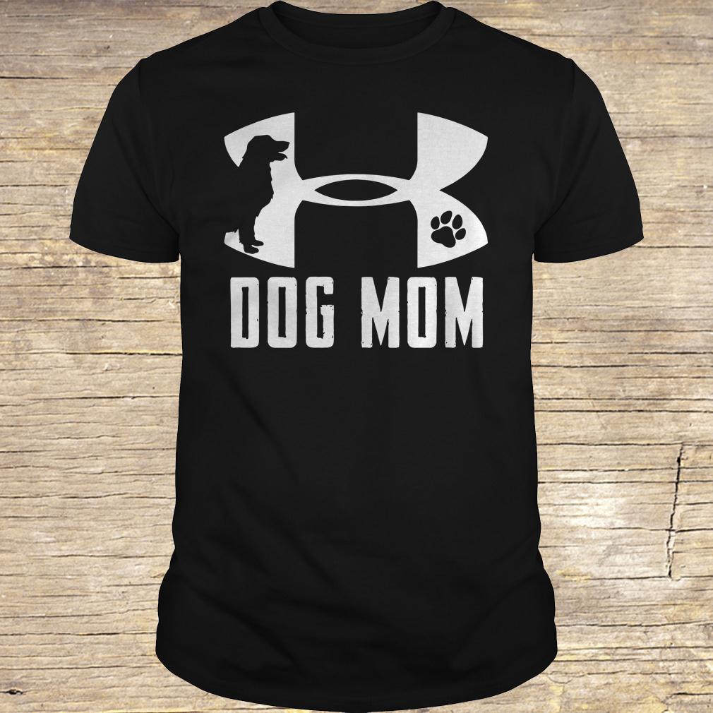 Under Armour Dog mom shirt Classic Guys / Unisex Tee