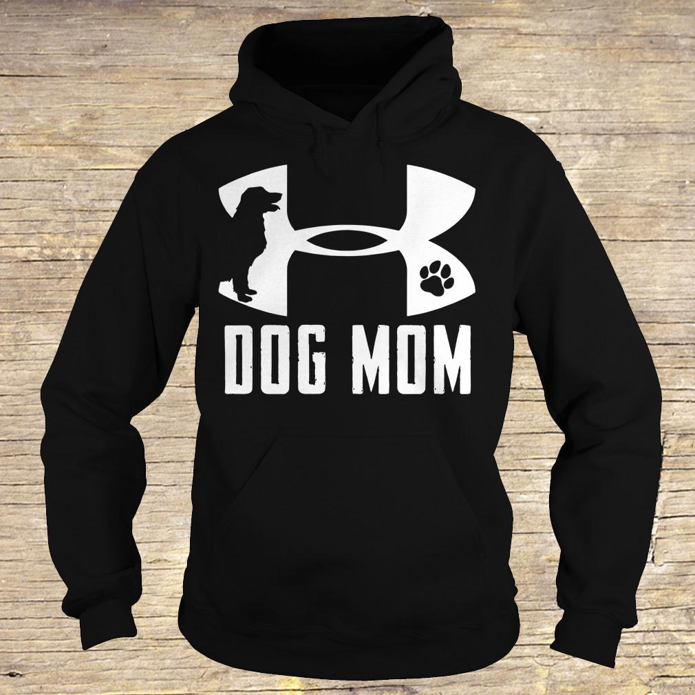 Under Armour Dog mom shirt Hoodie