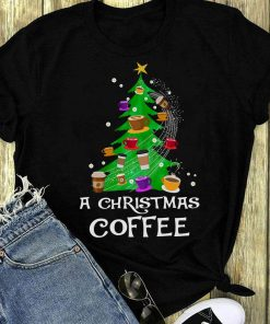 A Christmas Coffee Shirt 1 1.jpg