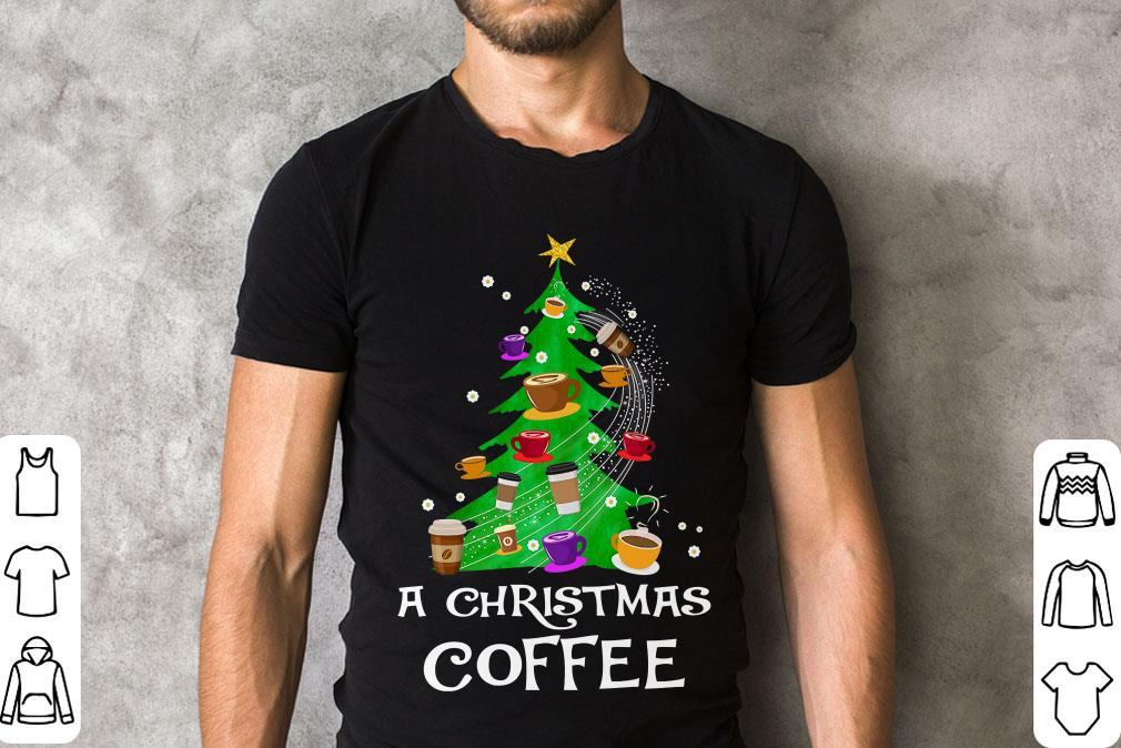 A Christmas Coffee Shirt 2 1.jpg