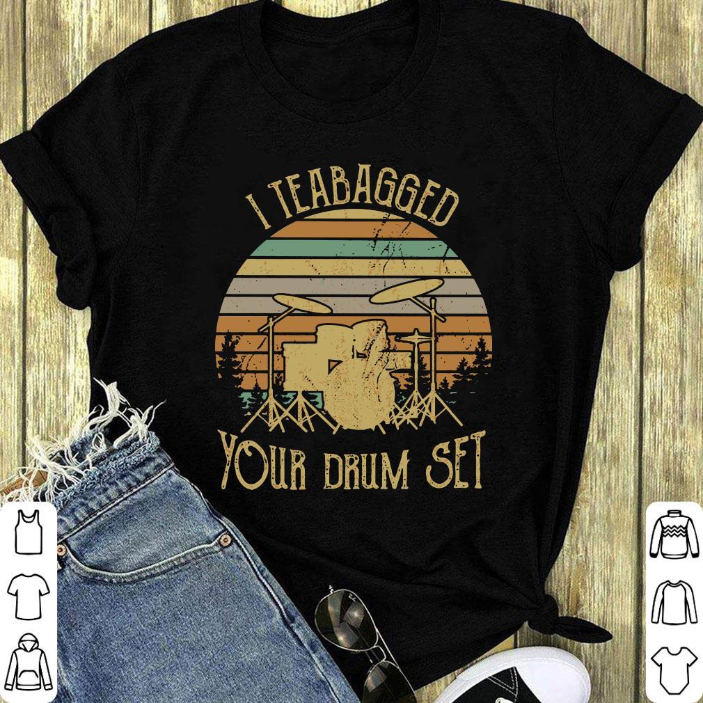 Awesome Sunset I Teabagged Your Drum Set Shirt 1 1.jpg